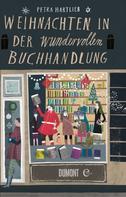 Petra Hartlieb: Weihnachten in der wundervollen Buchhandlung