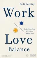 Rudi Novotny: Work-Love-Balance