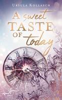 Ursula Kollasch: A Sweet Taste of Today ★★★★★
