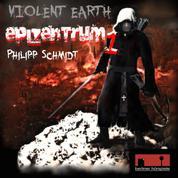 Violent Earth - Epizentrum, 1: Violent Earth Prequel, Folge 1: Epizentrum (ungekürzt)