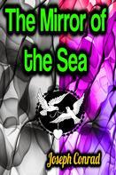 Joseph Conrad: The Mirror of the Sea