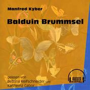 Balduin Brummsel (Ungekürzt)