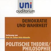 Demokratie und Wahrheit - Vorlesung