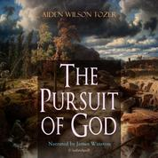 The Pursuit of God - Unabridged