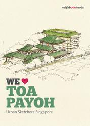 We Love Toa Payoh