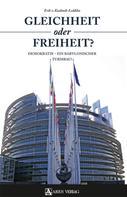 von Kuehnelt-Leddihn Erik: Gleichheit oder Freiheit?