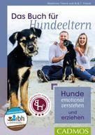 Madeleine Franck: Das Buch für Hundeeltern