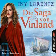 Die Saga von Vinland (Ungekürzt)