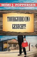 Mimi J. Poppersen: Tourguide(in) gesucht! ★★★★