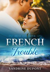 French Trouble - Heal for Love