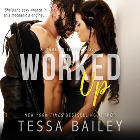 Worked Up - Made in Jersey, Book 3 (Unabridged)