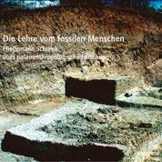 Die Lehre vom fossilen Menschen - Friedemann Schrenk über paläoanthropologische Forschung