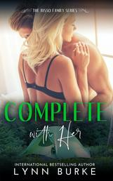Complete with Her: Risso Family 3