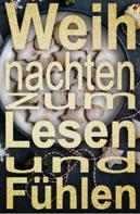 Penguin Random House Verlagsgruppe GmbH: Weihnachten zum Lesen und Fühlen