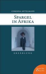 Spargel in Afrika - Erzählung