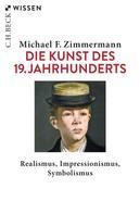 Michael F. Zimmermann: Die Kunst des 19. Jahrhunderts