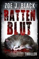 Zoe J. Black: Rattenblut