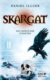 Skargat 2 (Skargat, Bd. 2) - Das Gesetz der Schatten