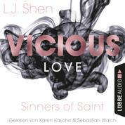 Vicious Love - Sinners of Saint 1 (Ungekürzt)