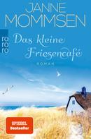 Janne Mommsen: Das kleine Friesencafé ★★★★
