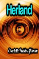 Charlotte Perkins Gilman: Herland