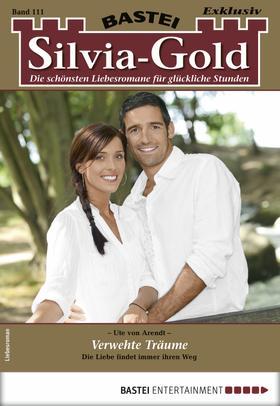 Silvia-Gold 111 - Liebesroman