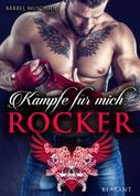 Bärbel Muschiol: Kämpfe für mich, Rocker ★★★★★