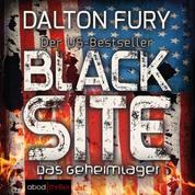 Black Site - Das Geheimlager - Der US-Bestseller