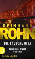 Reinhard Rohn: Die falsche Diva ★★★★★