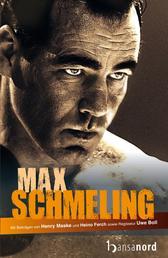 Max Schmeling - Die Biografie zum Film