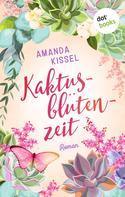 Amanda Kissel: Kaktusblütenzeit ★★★