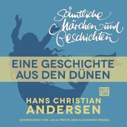H. C. Andersen: Sämtliche Märchen und Geschichten, Eine Geschichte aus den Dünen