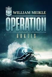 OPERATION ARKTIS - SciFi-Horror-Thriller