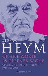 Offene Worte in eigener Sache - Stefan-Heym-Werkausgabe