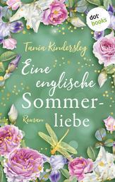 Eine englische Sommerliebe - Roman
