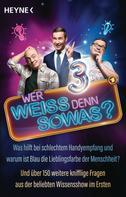 Heyne Verlag: Wer weiß denn sowas? 3 ★★★★