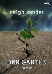DER GARTEN - Der Science-Fiction-Klassiker aus Deutschland!