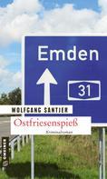 Wolfgang Santjer: Ostfriesenspieß ★★★★