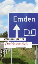 Ostfriesenspieß - Kriminalroman