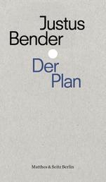 Der Plan - Strategie und Kalkül des Rechtsterrorismus
