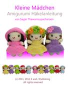 Sayjai Thawornsupacharoen: Kleine Mädchen Amigurumi Häkelanleitung