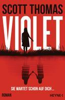 Scott Thomas: Violet ★★★