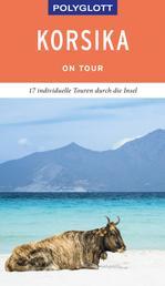POLYGLOTT on tour Reiseführer Korsika - Ebook