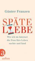 Günter Franzen: Späte Liebe ★★