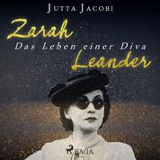 Zarah Leander - Das Leben einer Diva (Ungekürzt)