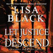 Let Justice Descend - A Gardiner & Renner Thriller, Book 5 (Unabridged)