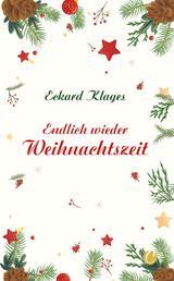 Endlich wieder Weihnachtszeit - Kurzgeschichten