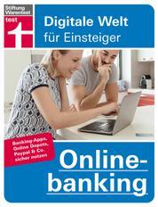 Onlinebanking - Banking-Apps, Online-Depots, PayPal & Co. sicher nutzen
