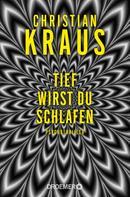 Christian Krauß: Tief wirst du schlafen ★★★★