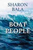 Sharon Bala: Boat People